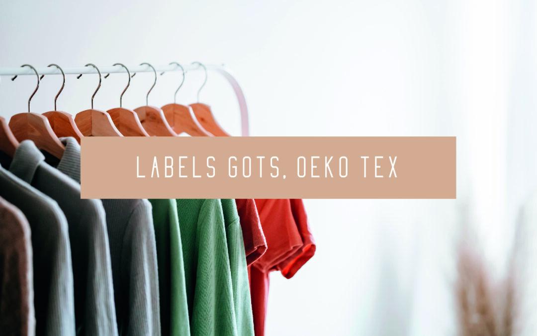 GOTS & Oeko-Tex, des labels fiables pour s'habiller écoresponsable