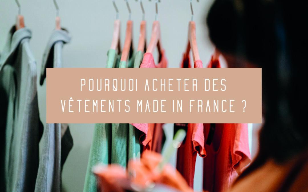 4 bonnes raisons d'acheter des vêtements made in France